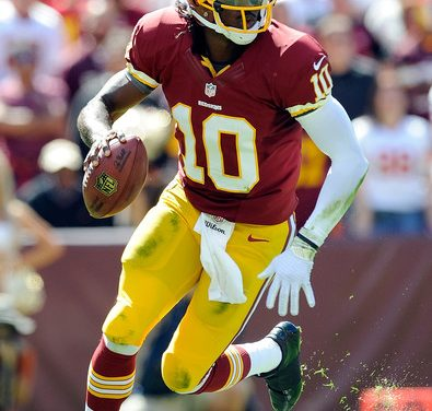 """THE NFL NEEDS QUARTERBACKS IN MANY OF THEIR FRANCHISES, WHY NOT """"RG3"""", ROBERT GRIFFITH III? HE'S BETTER THAN MANY THAT ARE STARTING, AND 100% OF THE CLIPBOARD CARRIERS IN THE NFL"""