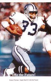 DUANE THOMAS, LEAD THE 1970 COWBOYS TO THE SUPER BOWL, AND IN 1971 HE LED THE NFL WORLD CHAMPION DALLAS COWBOYS TO VICTORY. DUANE THOMAS WAS ONE OF THE GREATEST RUNNING BACKS IN NFL HISTORY, AND THAT'S A FACT